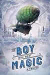 The Boy Who Went Magic by A. P. Winter